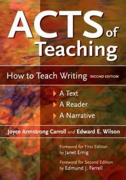 Acts of Teaching: How to Teach Writing