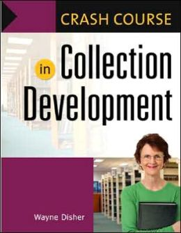 Crash Course in Collection Development