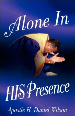 Alone in His Presence