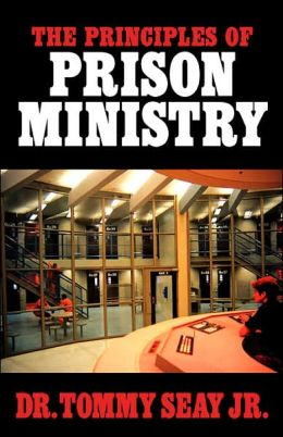 The Principles Of Prison Ministry