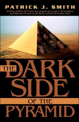 Dark Side of the Pyramid