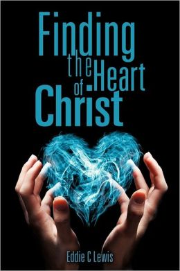 Finding The Heart Of Christ