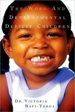 Word and Developmental Deficit Children