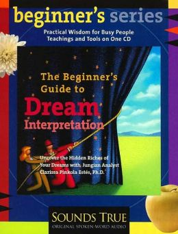 The Beginner's Guide to Dream Interpretation