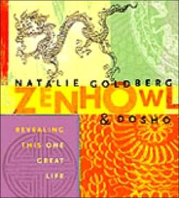 Zen Howl: Revealing This One Great Life