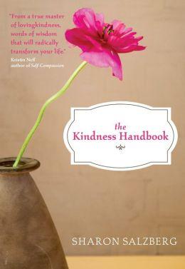 Kindness Handbook, The: A Practical Companion