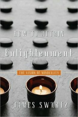 How to Attain Enlightenment: The Vision of Nonduality