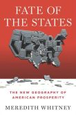 Book Cover Image. Title: Fate of the States:  The New Geography of American Prosperity, Author: Meredith Whitney