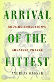 Book Cover Image. Title: Arrival of the Fittest:  Solving Evolution's Greatest Puzzle, Author: Andreas Wagner
