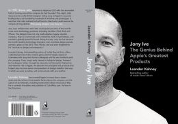 Jony Ive: Genius Behind Apples Greatest Products