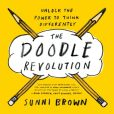 Book Cover Image. Title: The Doodle Revolution:  Unlock the Power to Think Differently, Author: Sunni Brown