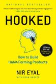 Book Cover Image. Title: Hooked:  How to Build Habit-Forming Products, Author: Nir Eyal
