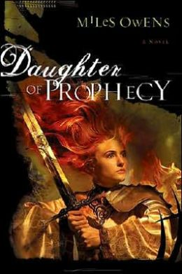 Daughter of Prophecy: A Novel