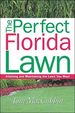 The Perfect Florida Lawn