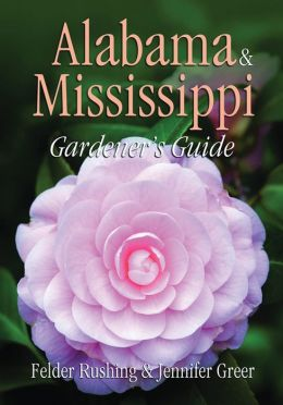 Alabama & Mississippi Gardener's Guide