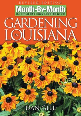 Month-By-Month Gardening in Louisiana