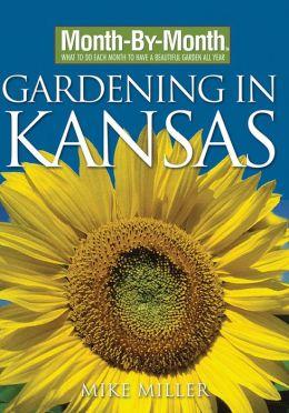 Month-By-Month Gardening in Kansas