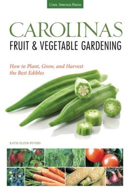 Carolinas fruit vegetable gardening how to plant grow and harvest the best edibles by katie for How to pick lettuce from garden