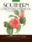Book Cover Image. Title: Southern Gardener's Handbook:  Your Complete Guide: Select, Plan, Plant, Maintain, Problem-Solve - Alabama, Arkansas, Georgia, Kentucky, Louisiana, Mississippi, Tennessee, Author: Troy B. Marden