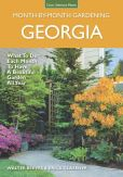 Book Cover Image. Title: Georgia Month-by-Month Gardening:  What to Do Each Month to Have a Beautiful Garden All Year, Author: Walter Reeves