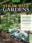 Book Cover Image. Title: Straw Bale Gardens Complete:  Breakthrough Vegetable Gardening Method - All-New Information On: Urban & Small Spaces, Organics, Saving Water - Make Your Own Bales With or Without Straw!, Author: Joel Karsten