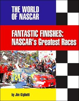Fantastic Finishes: NASCAR's Great Races