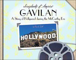 Gavilan: A Story of Hollywood During the McCarthy ERA