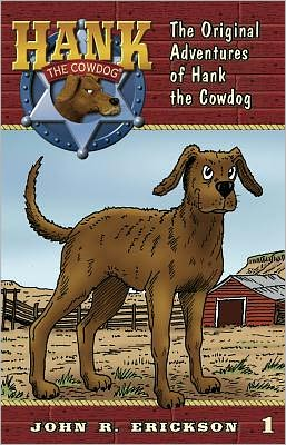 The Original Adventures of Hank the Cowdog (Hank the Cowdog Series #1)