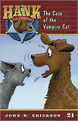 The Case of the Vampire Cat (Hank the Cowdog Series #21)