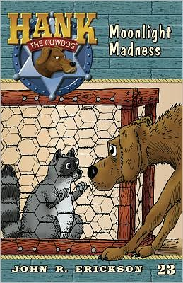 Moonlight Madness (Hank the Cowdog Series #23)