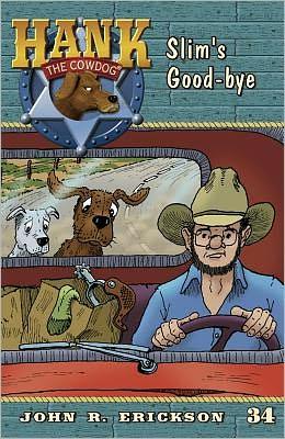 Slim's Good-Bye (Hank the Cowdog Series #34)