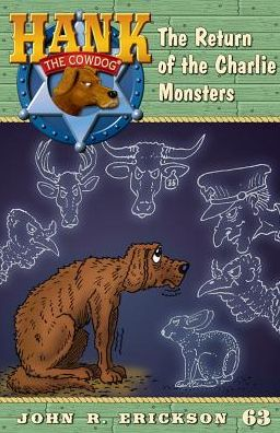 The Return of the Charlie Monsters (Hank the Cowdog Series #63)