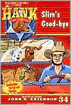 Slim's Goodbye (Hank the Cowdog Series #34)