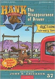 The Disappearance of Drover (Hank the Cowdog Series #57)