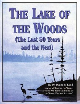Lake of the Woods: Last 50 Years & Next