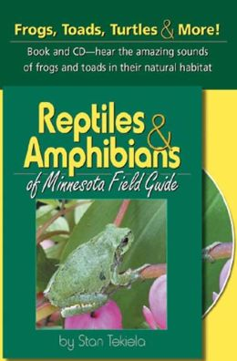 Reptiles and Amphibians of Minnesota Field Guide