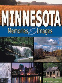 Minnesota Memories & Images: A Photo Souvenir