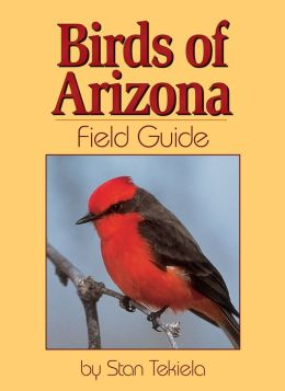 Birds of Arizona: Field Guide