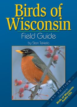 Birds of Wisconsin Field Guide (Companion to Birds of Wisconsin Audio CDs)