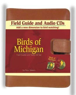 Birds of Michigan: Field Guide and Audio CD Set