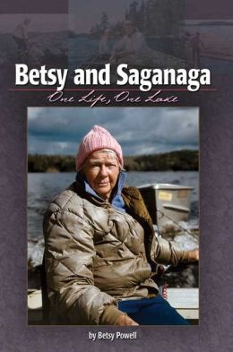 Betsy and Saganaga: One Life, One Lake