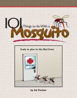 101 Things to Do with a Mosquito