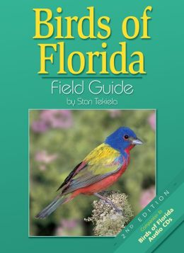 Birds of Florida Field Guide: Companion to Birds of Florida Audio CDs