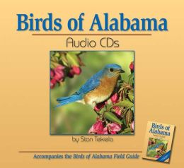 Birds of Alabama: Audio CDs: Companion to Birds of Alabama Field Guide