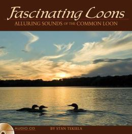 Fascinating Loons: Audio CD: Alluring Sounds of the Common Loon