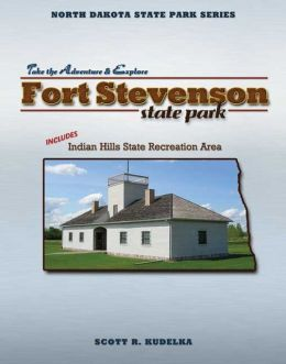 North Dakota State Park Series: Fort Stevenson/Indian Hills