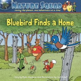 Nature Squad: Bluebird Finds a Home