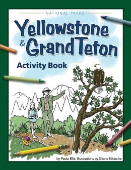 Yellowstone & Grand Teton Activity Book