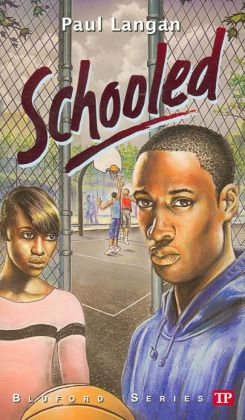 Schooled (Bluford High Series #15)