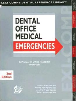 Dental Office Emergencies: A Manual of Office Response Protocols